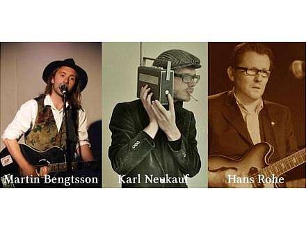 Veranstaltung mit freiem Eintritt: Martin Bengtsson featuring Hans Rohe und Karl Neukauf - Songwriting und Chansons