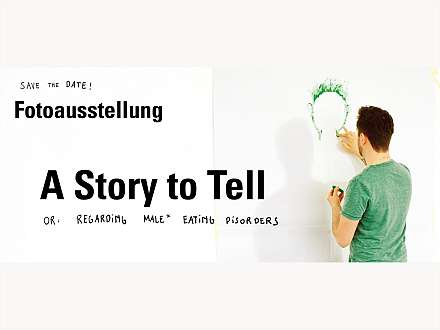 "Fotoausstellung ""A Story to Tell"""