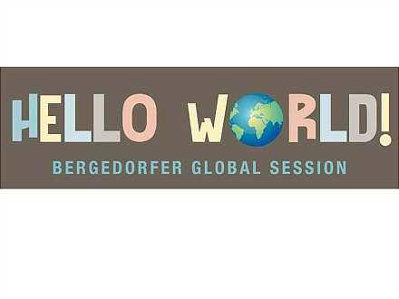 Hello World Bergedorfer Global Session